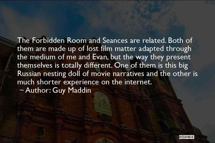 Guy Maddin Quotes 1476682