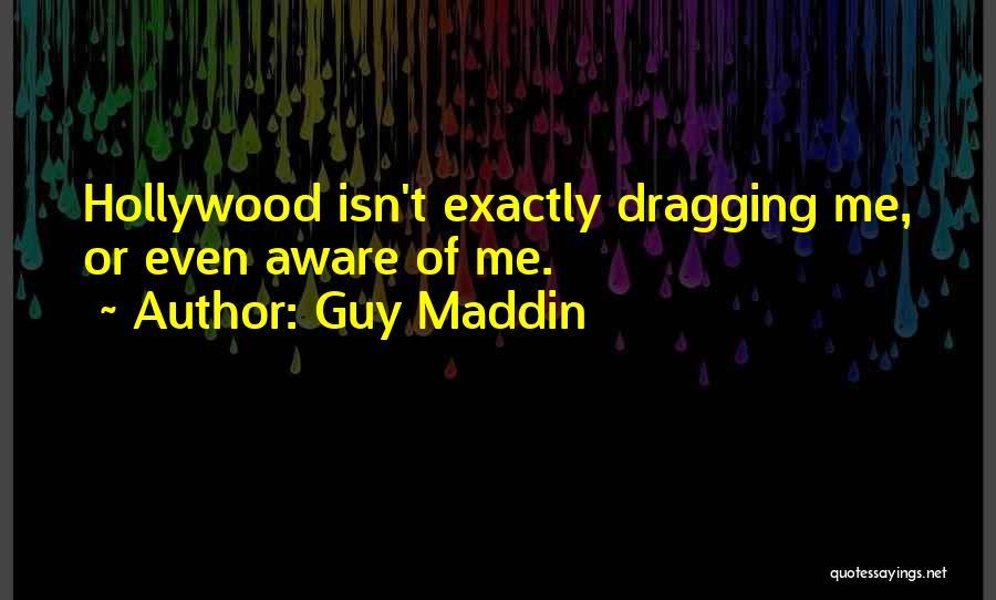 Guy Maddin Quotes 1530561