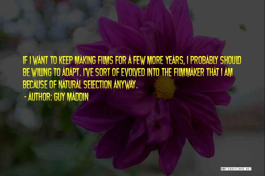 Guy Maddin Quotes 1634077