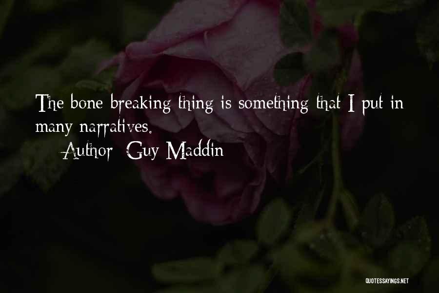 Guy Maddin Quotes 1701194
