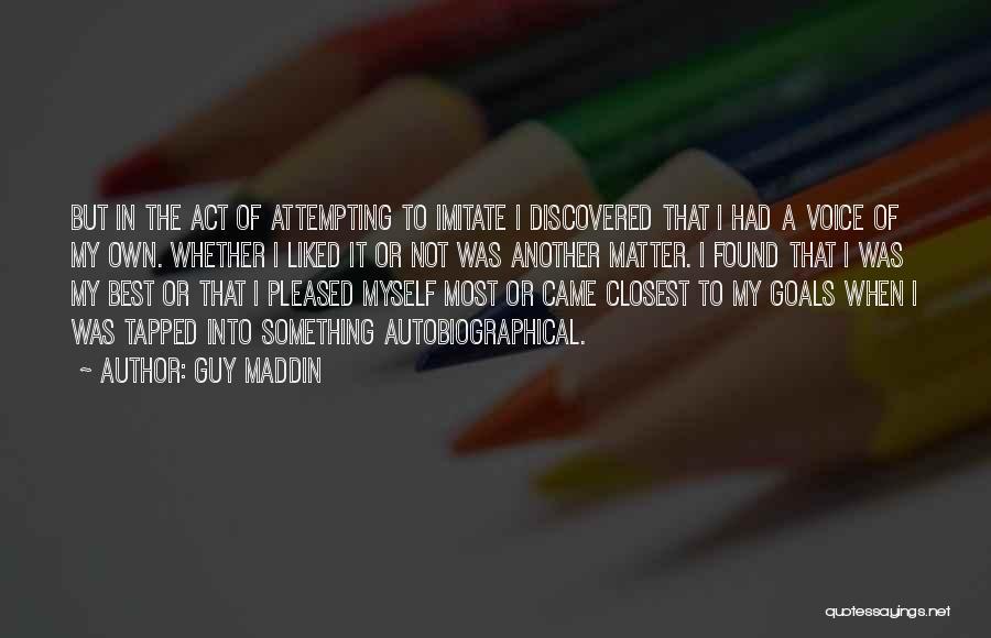 Guy Maddin Quotes 2218546