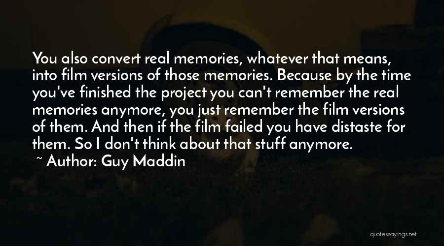 Guy Maddin Quotes 898796