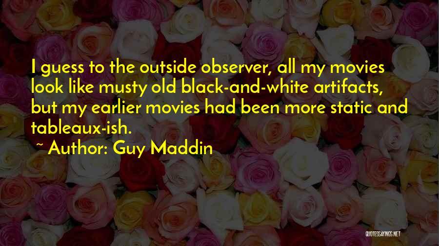 Guy Maddin Quotes 976983
