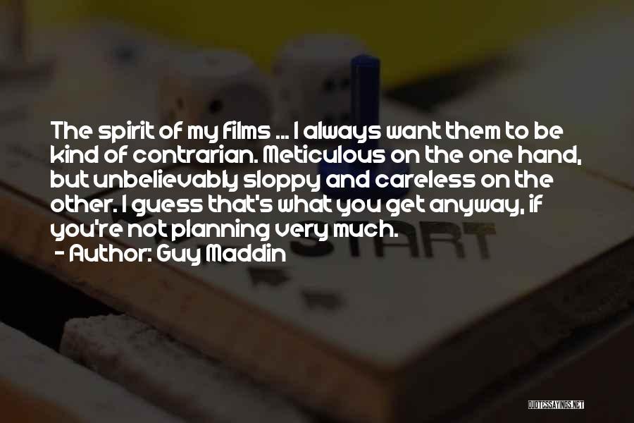 Guy Maddin Quotes 993926