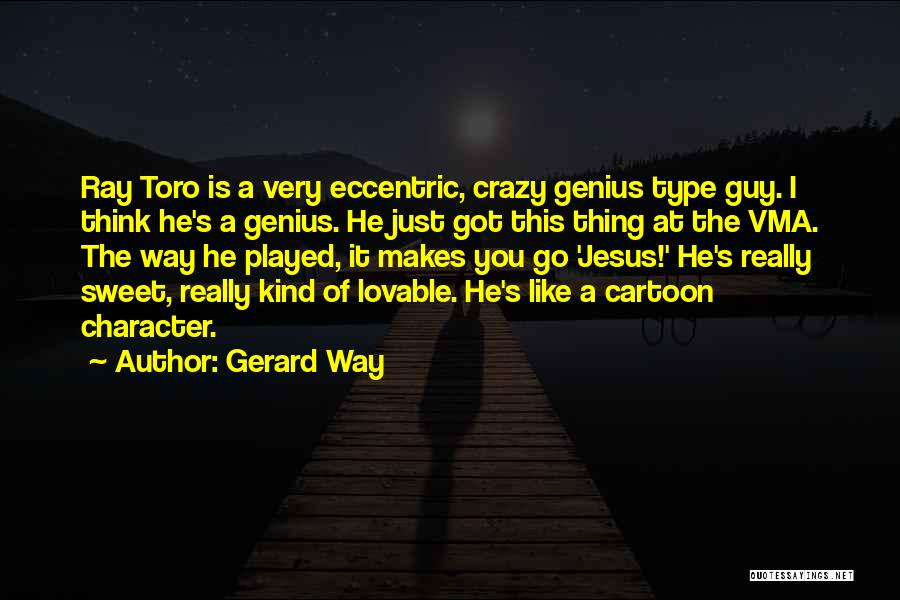 Guy You Really Like Quotes By Gerard Way