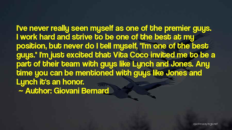 Guy You Really Like Quotes By Giovani Bernard