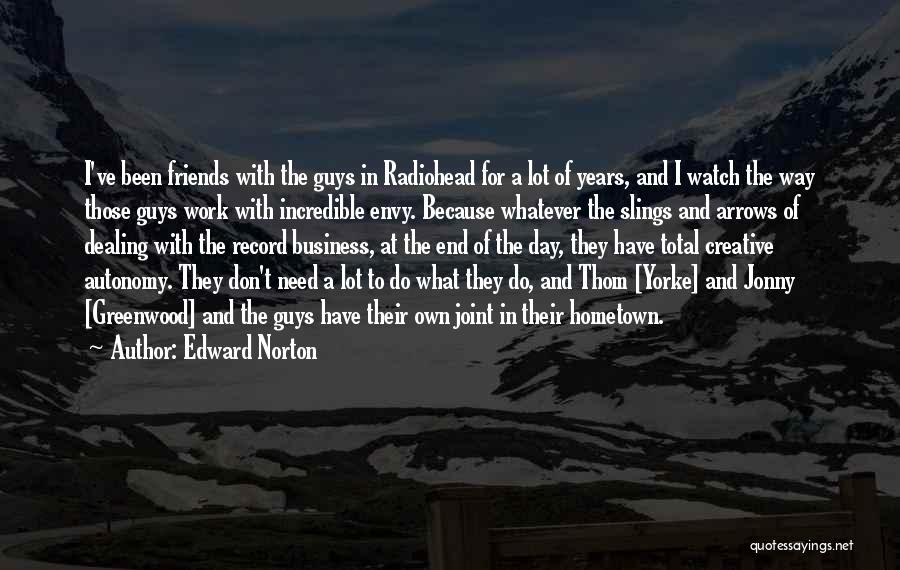 Guys And Their Friends Quotes By Edward Norton