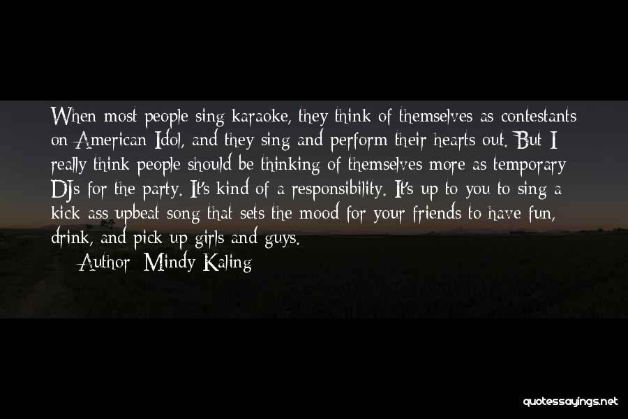 Guys And Their Friends Quotes By Mindy Kaling