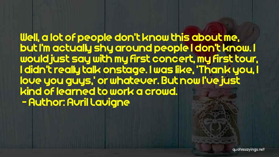 Guys First Love Quotes By Avril Lavigne