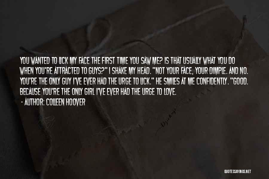 Guys First Love Quotes By Colleen Hoover