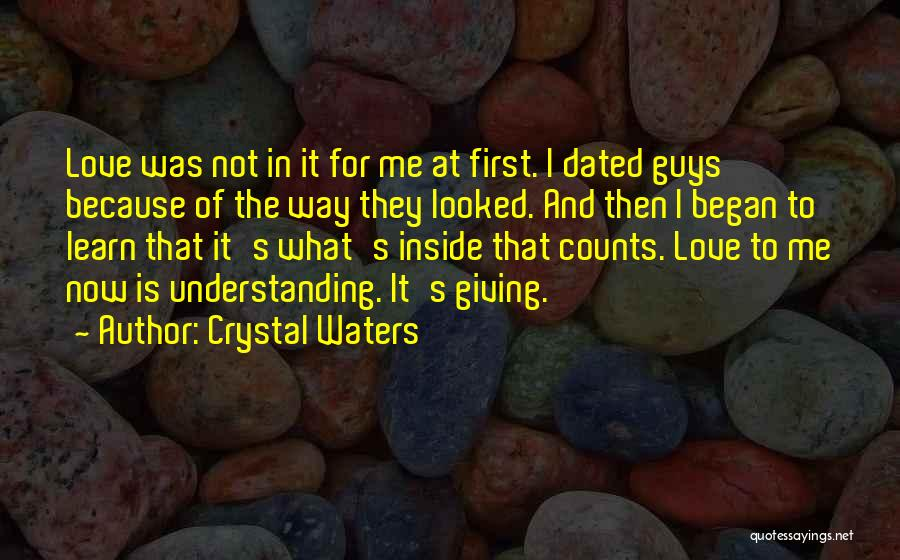 Guys First Love Quotes By Crystal Waters