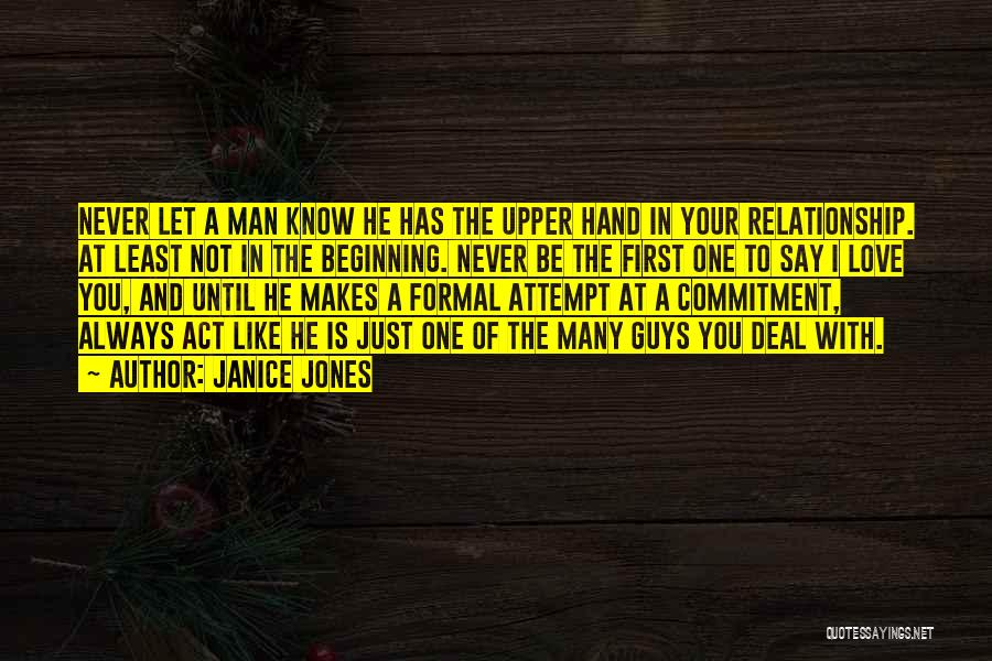 Guys First Love Quotes By Janice Jones