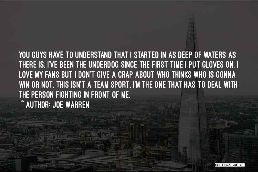 Guys First Love Quotes By Joe Warren