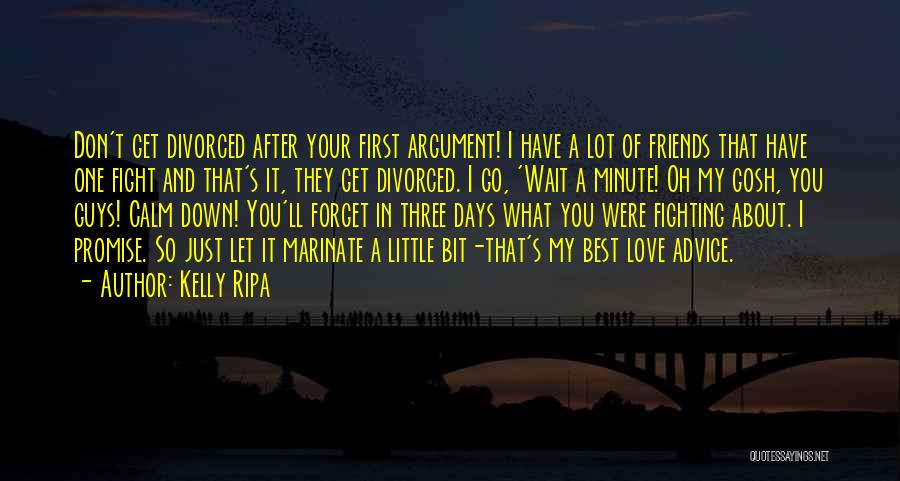 Guys First Love Quotes By Kelly Ripa