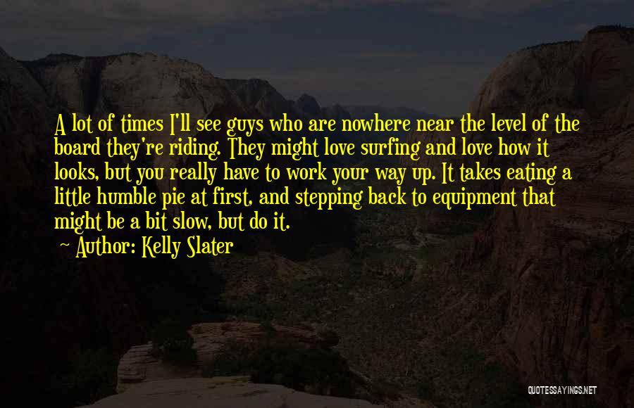 Guys First Love Quotes By Kelly Slater
