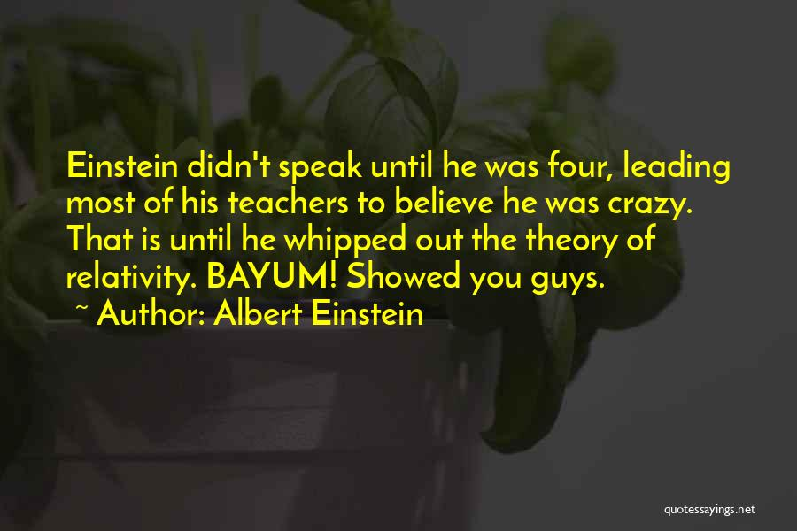 Guys Leading You On Quotes By Albert Einstein