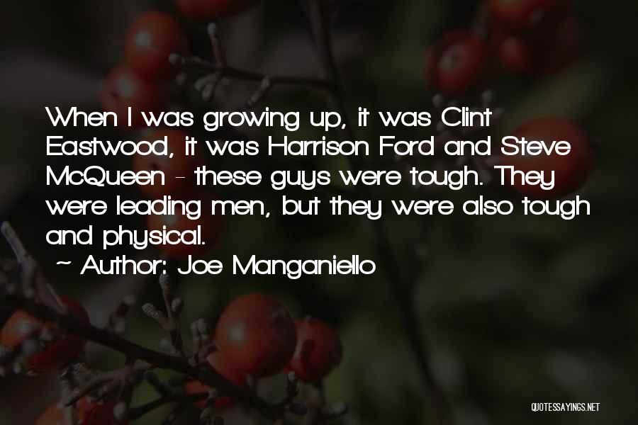 Guys Leading You On Quotes By Joe Manganiello