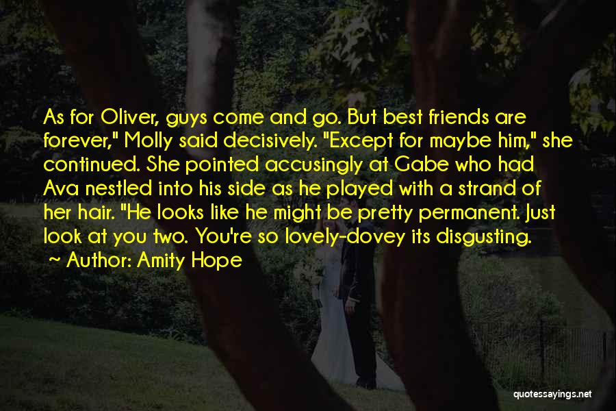 Guys Who Just Want To Be Friends Quotes By Amity Hope