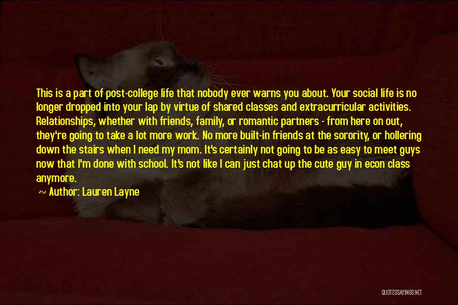 Guys Who Just Want To Be Friends Quotes By Lauren Layne