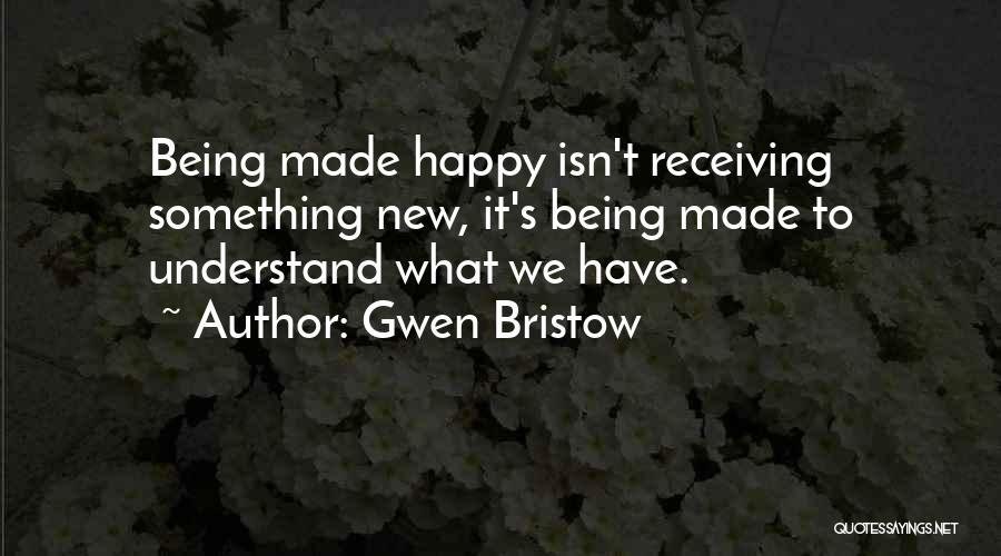 Gwen Bristow Quotes 1556124