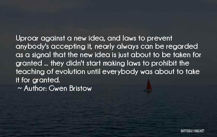 Gwen Bristow Quotes 636384