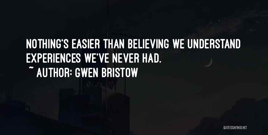 Gwen Bristow Quotes 750962