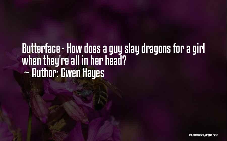 Gwen Hayes Quotes 1016083