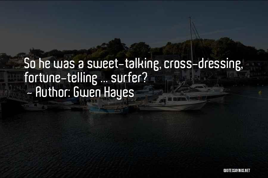 Gwen Hayes Quotes 1075493