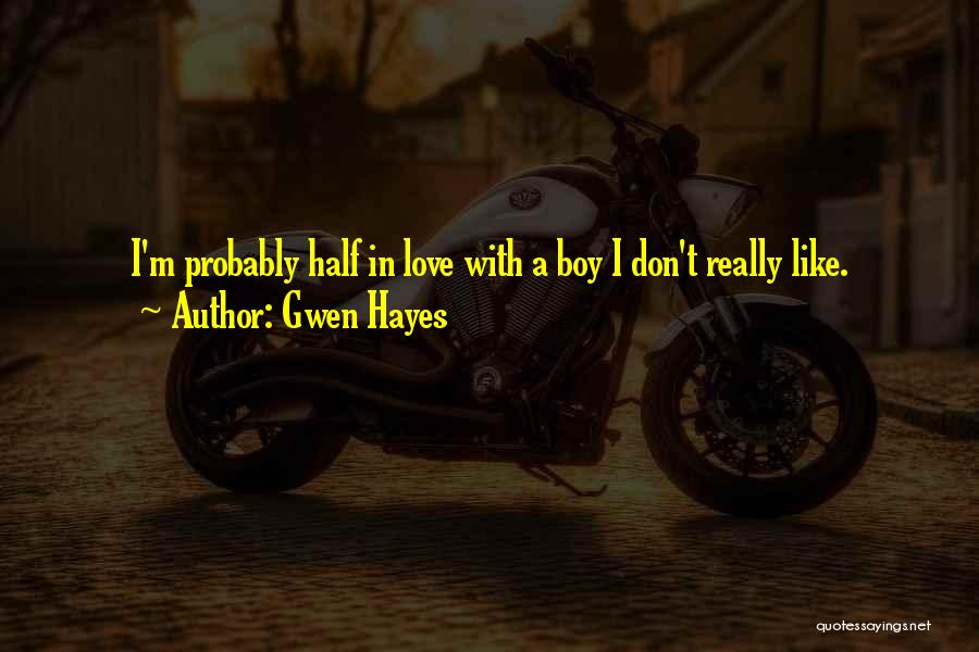 Gwen Hayes Quotes 1135168