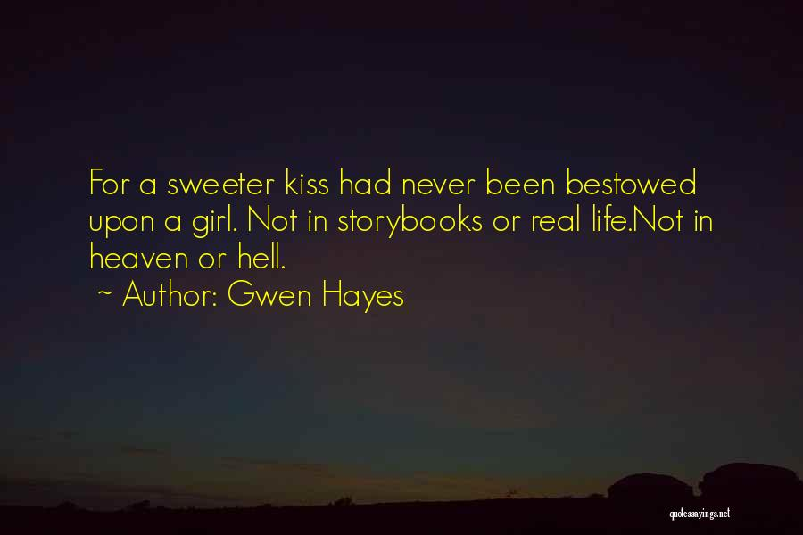 Gwen Hayes Quotes 1499994