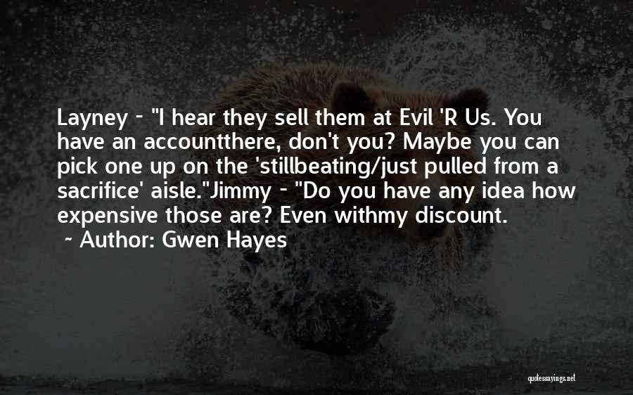 Gwen Hayes Quotes 1577611