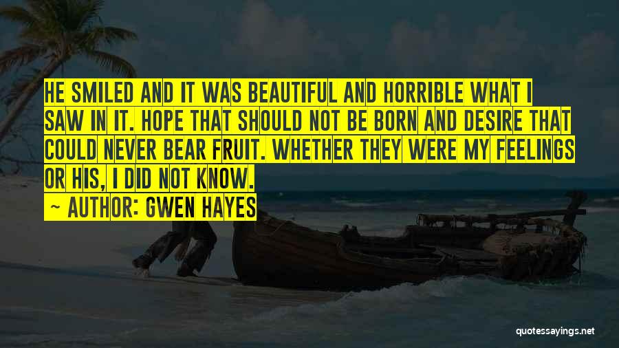 Gwen Hayes Quotes 1668488