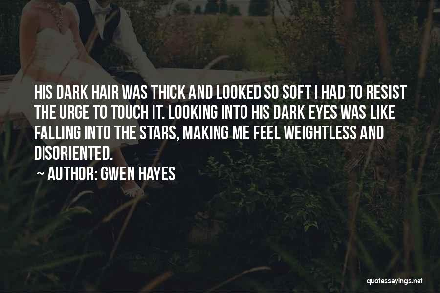Gwen Hayes Quotes 1987587