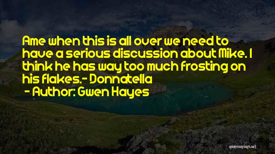 Gwen Hayes Quotes 2102044