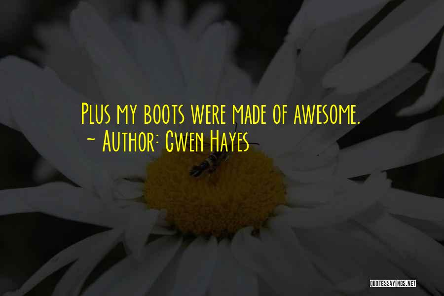 Gwen Hayes Quotes 2217472
