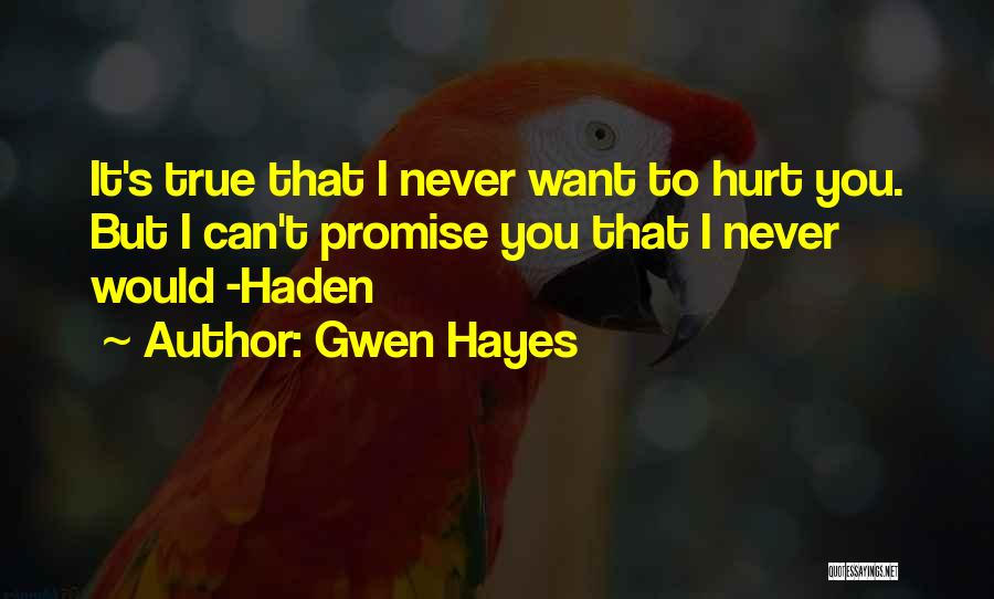 Gwen Hayes Quotes 346902