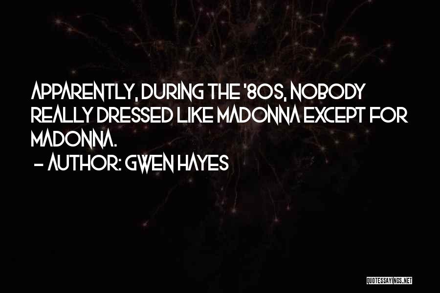 Gwen Hayes Quotes 427013
