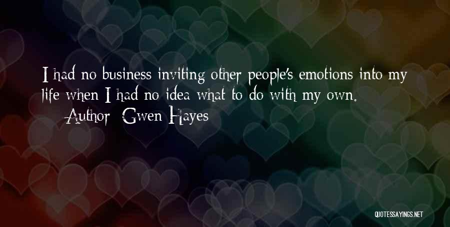 Gwen Hayes Quotes 449849