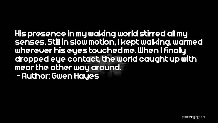 Gwen Hayes Quotes 451003