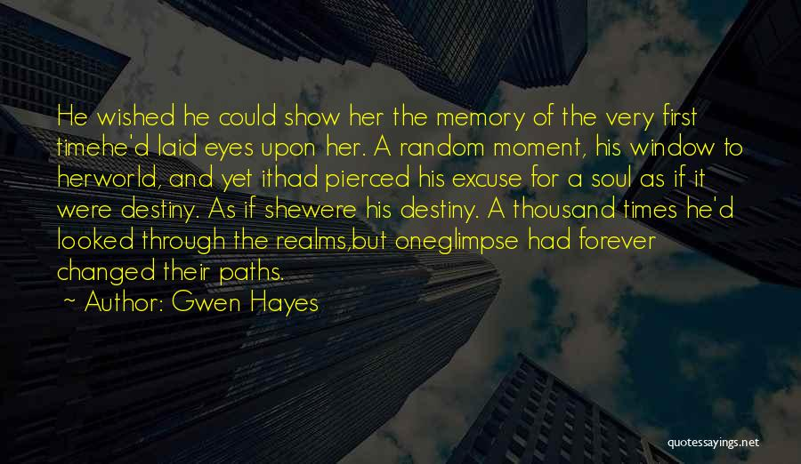 Gwen Hayes Quotes 452622