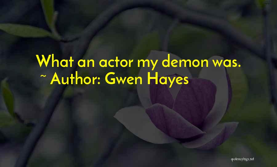 Gwen Hayes Quotes 503828