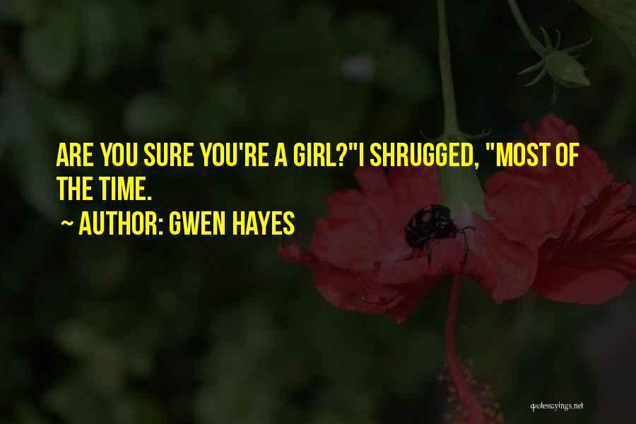 Gwen Hayes Quotes 660326