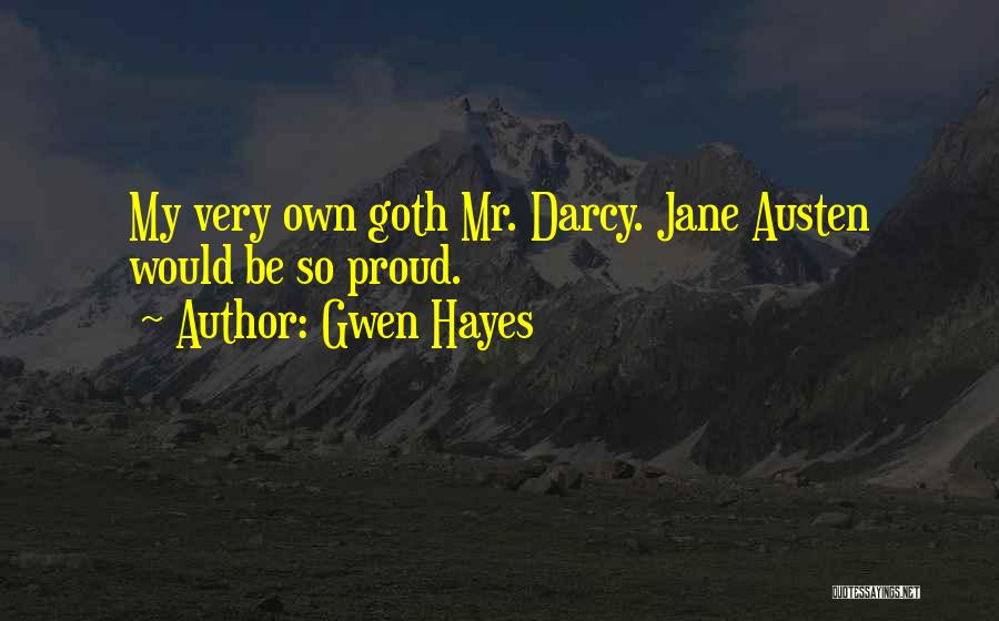 Gwen Hayes Quotes 674620