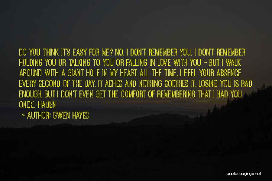 Gwen Hayes Quotes 797138