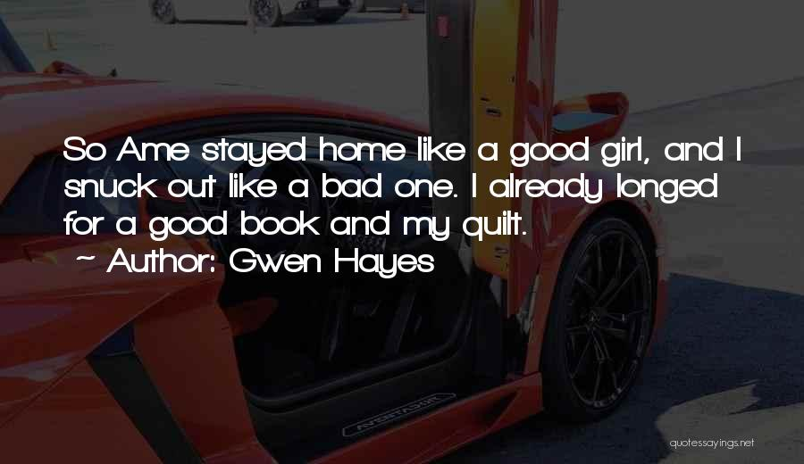 Gwen Hayes Quotes 922303