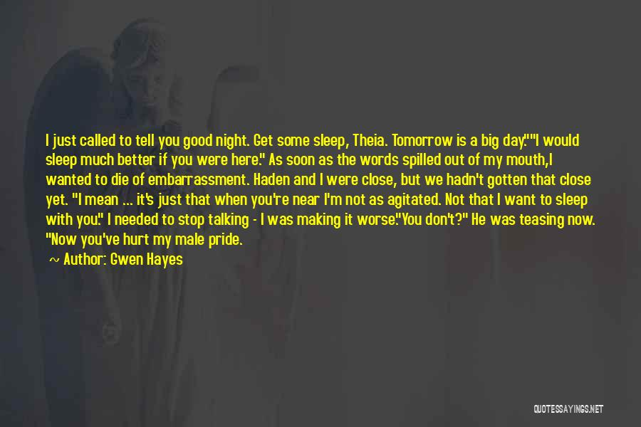 Gwen Hayes Quotes 931096