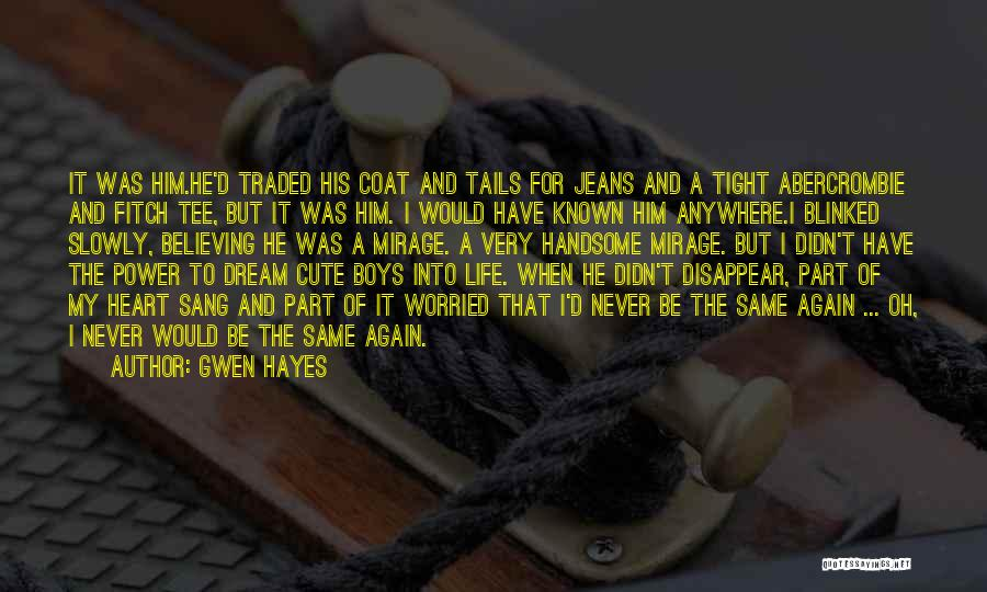 Gwen Hayes Quotes 970540