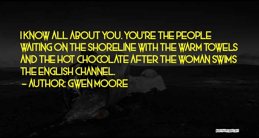 Gwen Moore Quotes 1419433