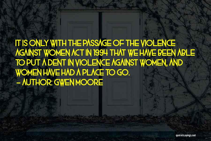 Gwen Moore Quotes 1461937