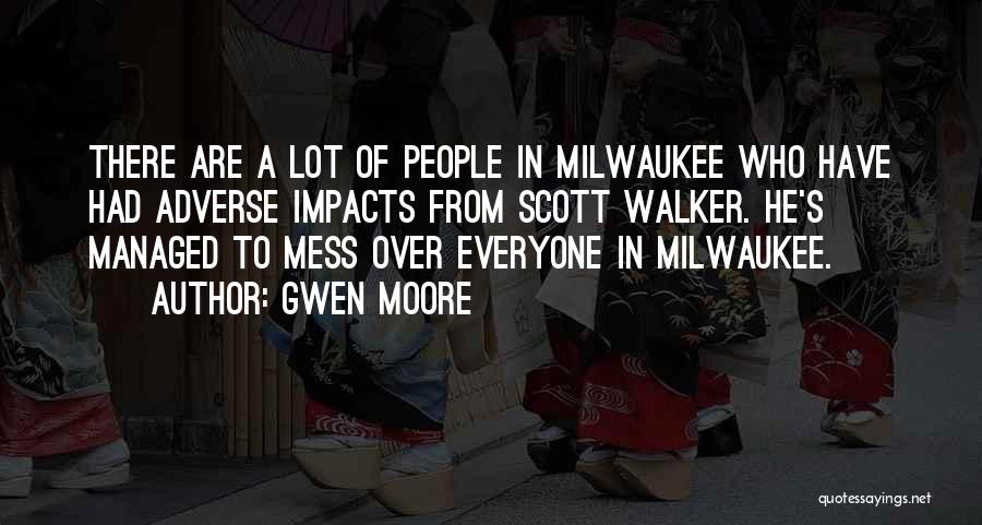 Gwen Moore Quotes 2144516